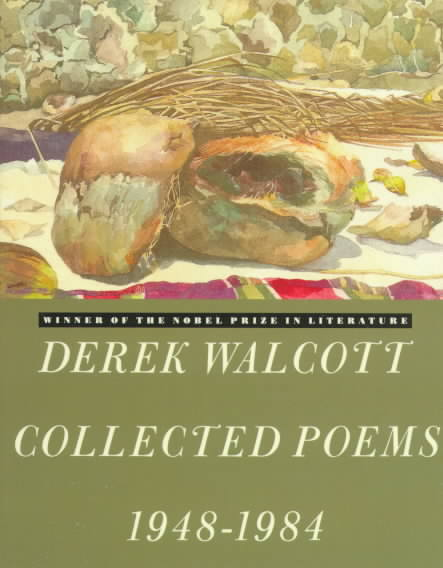 Collected Poems 1948-1984 By Walcott, Derek